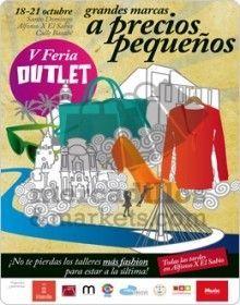 V Feria Outlet Murcia Feria Outlet en Alfonso X y plaza Santo Domingo