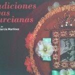 Exposición fotográfica: «Tradiciones Vivas Murcianas»