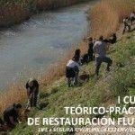 Restauración Fluvial con ANSE y Ecologistas en Acción