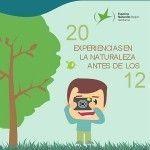 20 experiencias en la naturaleza antes de los 12